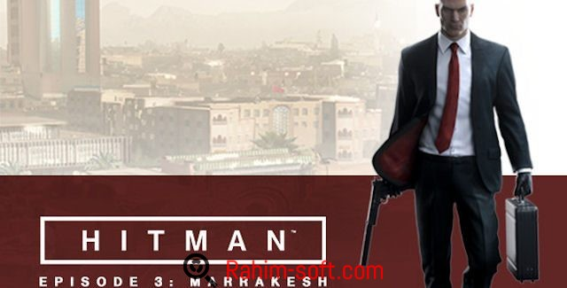 hitman episode 3 marrakesh