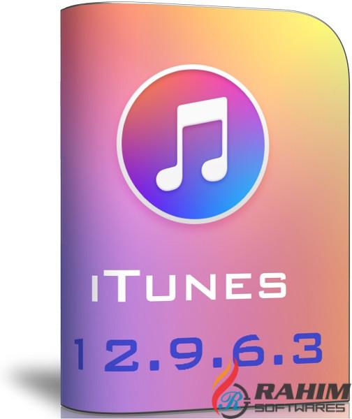 iTunes 12.9.6.3 Windows 32-64 Bit Free Download