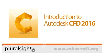 Pluralsight Introduction to Autodesk CFD 2016 Free Download