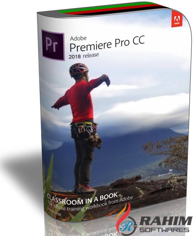 Adobe Premiere Pro CC 2018 Free Download - Rahim soft