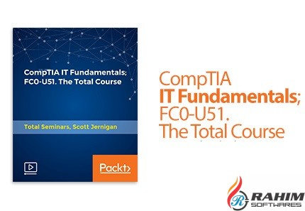 Packt CompTIA IT Fundamentals FC0-U51 Free Download