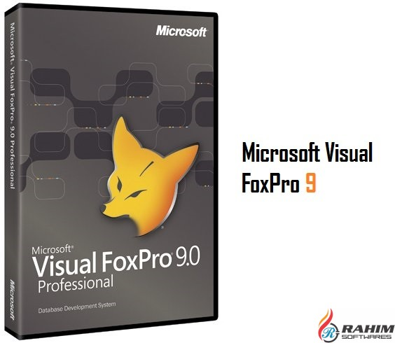 Microsoft Visual FoxPro 9 Free Download - Rahim soft