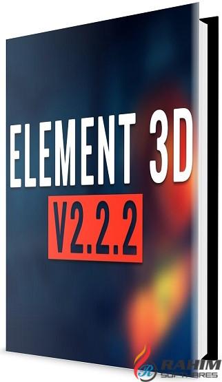 Download VIDEO COPILOT Element 3D v2.2.2.2160 Free