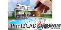 Print2CAD 2020 Free Download X64